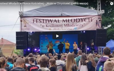 """V Festiwal Młodych w Płonce Kościelnej – """"Wolni w Chrystusie"""" (pełna wersja)"""